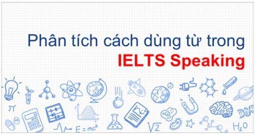 Tài liệu Phân tích thuật dùng từ trong IELTS Speaking