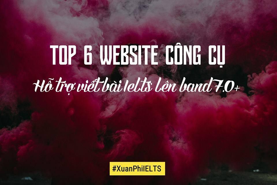 6 WEBSITE CHẤT HỖ TRỢ VIẾT BÀI IELTS LÊN BAND 7.0+