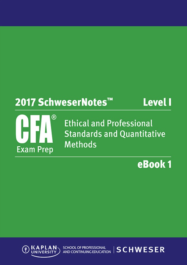 2017 - Sách CFA Level 1 Schweser Notes