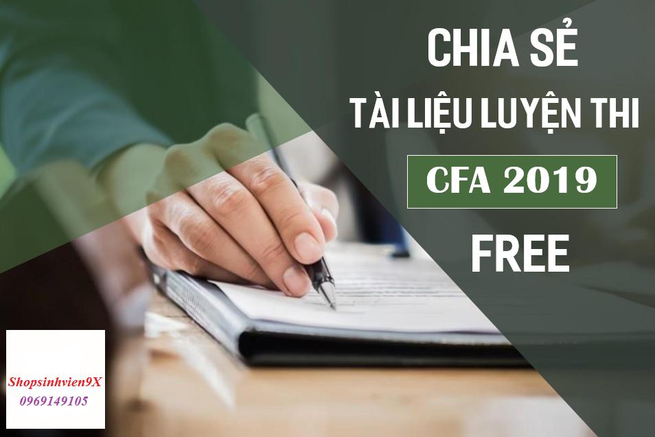 Chia sẻ tài liệu luyện thi CFA 2019 MIỄN PHÍ