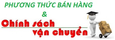 phuong thuc ban hang va chinh sach van chuyen