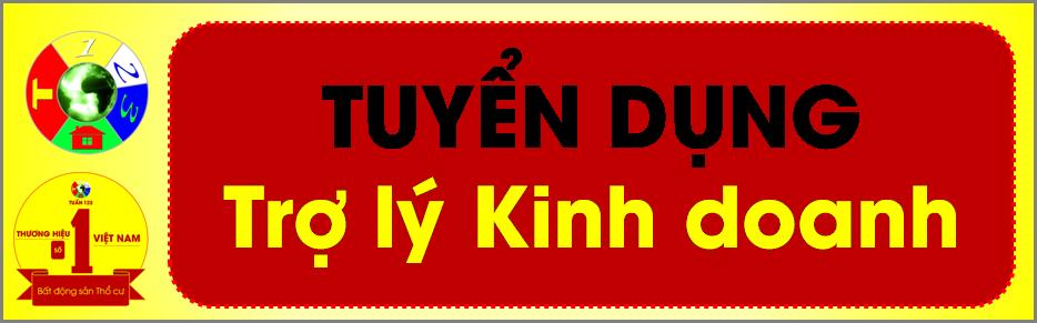 Tuyển dụng GẤP Trợ lý Kinh doanh - Công ty số 1 Việt Nam trong lĩnh vực Bất động sản nhà phố (thổ cư)