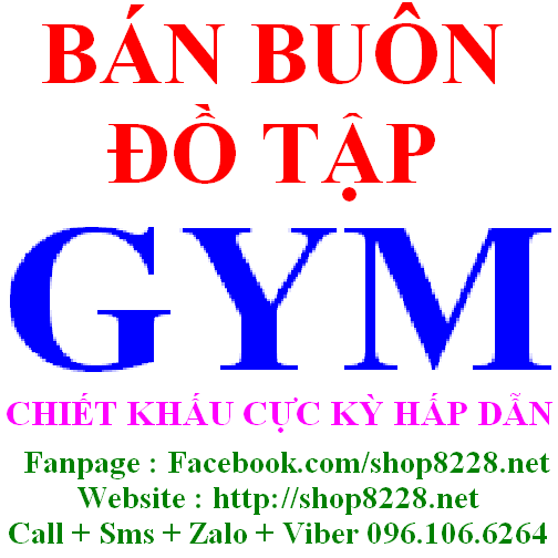 Chuyên bán buôn bán sỉ bán lẻ đồ tập GYM giá rẻ tại Hà Nội 096.106.6264