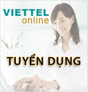 Viettel Hồ Chí Minh + Bình Dương tuyển nhân viên giao dịch/bán hàng