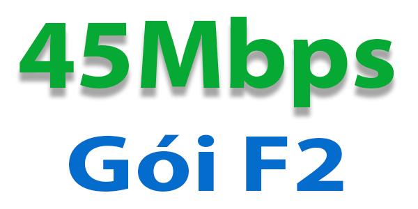 F2 - 45Mbps