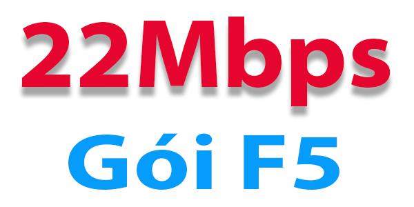 F5 - 22Mbps