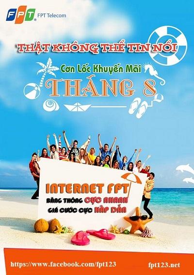 Lắp đặt internet FPT tháng 8/2015 nhận nhiều ưu đãi