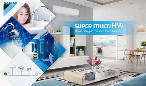 Công nghệ Super Multi HW của Daikin