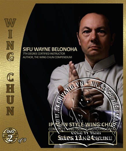IP Man Style Wing Chun Steps 1-108 by Sifu Wayne Belonoha - front  cover 2