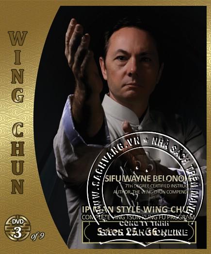 IP Man Style Wing Chun Steps 1-108 by Sifu Wayne Belonoha - front  cover 3
