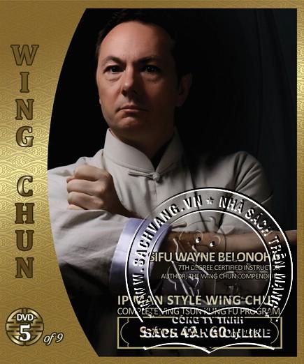 IP Man Style Wing Chun Steps 1-108 by Sifu Wayne Belonoha - back cover 5