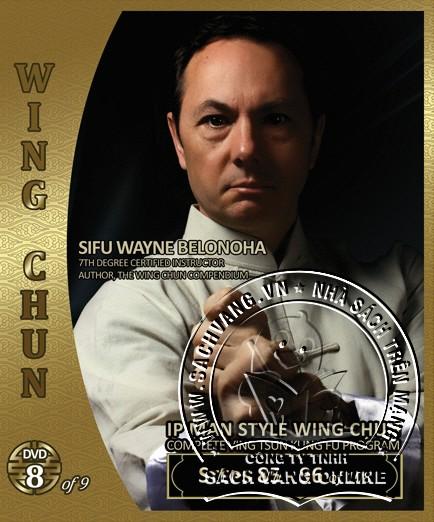 IP Man Style Wing Chun Steps 1-108 by Sifu Wayne Belonoha - front cover 8