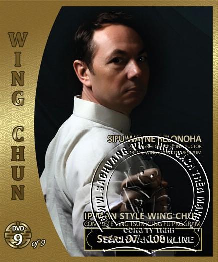 IP Man Style Wing Chun Steps 1-108 by Sifu Wayne Belonoha - front  cover 9