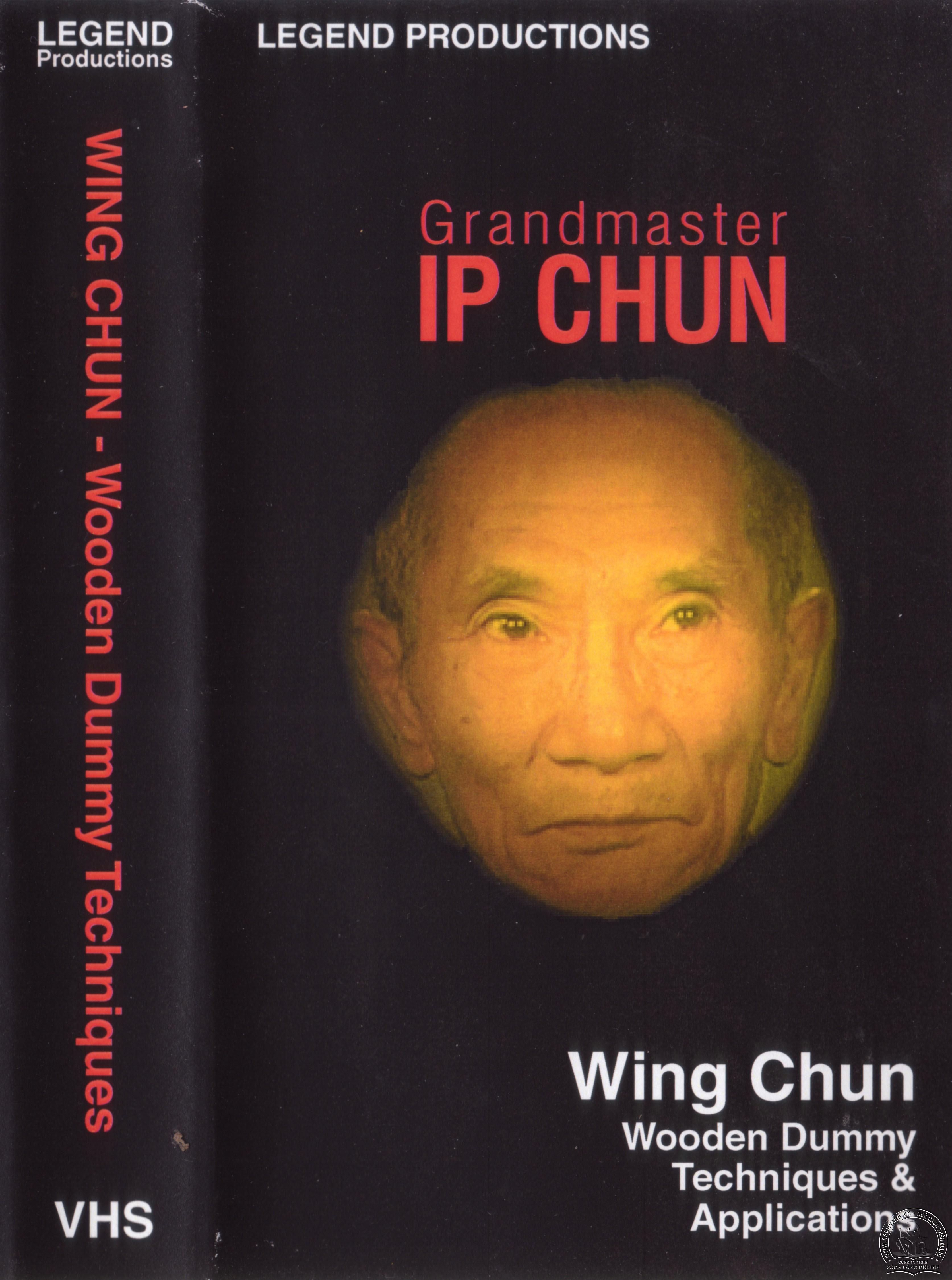 Wing Chun Wooden Dummy with IP Chun - Kỹ Thuật Đánh Mộc Nhân Vịnh Xuân