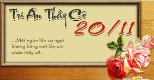 CHÚC MỪNG NGÀY NHÀ GIÁO VIỆT NAM 20/11 (ANH - PHÁP - VIỆT) - Voeux pour la Journée des Enseignants VietNamiens 20 Novembre en Anglais - Francais - VN.