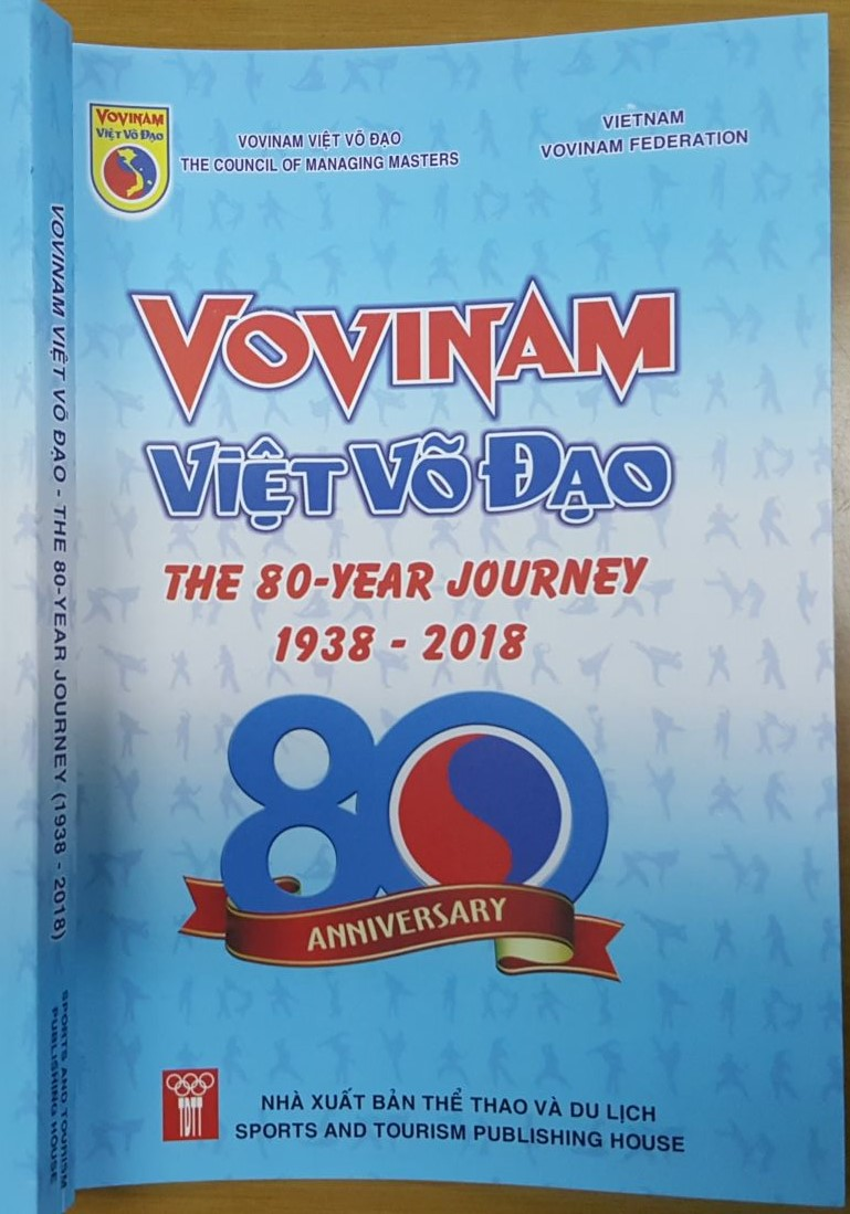 "T/B: SÁCH MỚI BẢN TIẾNG ANH ""VOVINAM HÀNH TRÌNH 80 NĂM (1938 - 2018)""-THE NEW EDITION IN ENGLISH ""VOVINAM TO THE ITINERARY OF 80 YEARS""-NOUVELLE ÉDITION EN ANGLAIS ""VOVINAM À L'ITINÉRAIRE DE 80 ANS""."