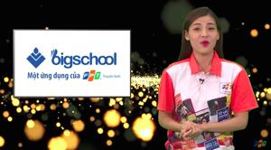 Truyền hình FPT ra mắt ứng dụng BigSchool