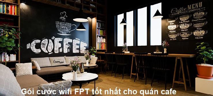 Gói wifi FPT tốt nhất cho quán cafe