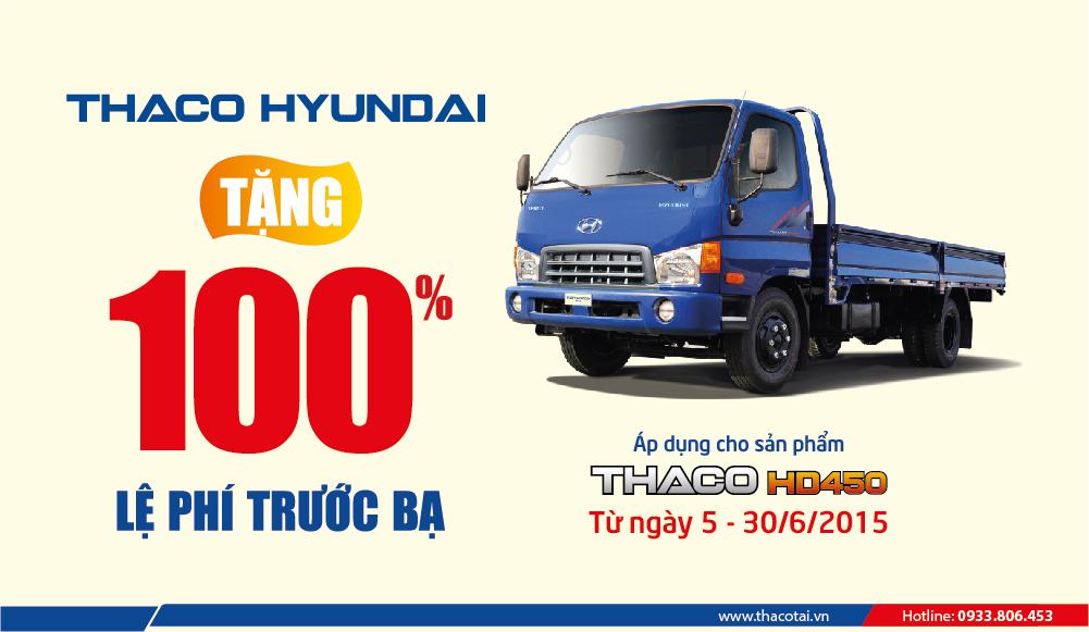 Hỗ trợ 100% lệ phí trước bạ cho khách hàng mua xe tải Thaco HD450 từ ngày 05/6/2015 đến 30/6/2015