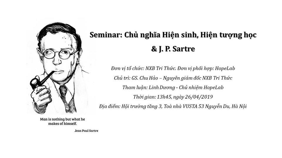 SEMINAR: Chủ nghĩa hiện sinh, Hiện tượng học & J.P Sartre