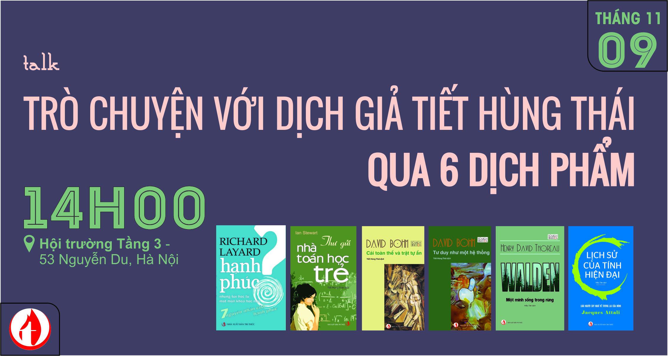 Trò chuyện với dịch giả Tiết Hùng Thái qua 6 dịch phẩm