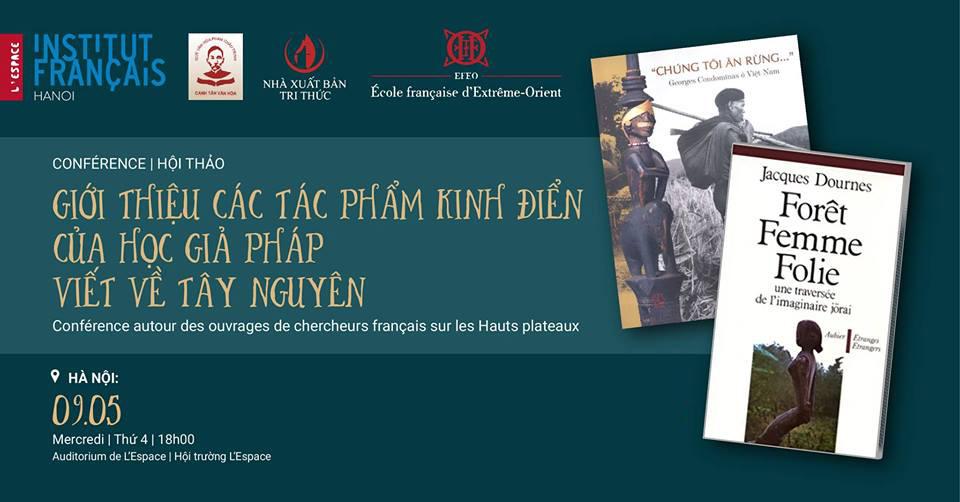 Hội thảo Giới thiệu các tác phẩm kinh điển của học giả Pháp viết về Tây Nguyên