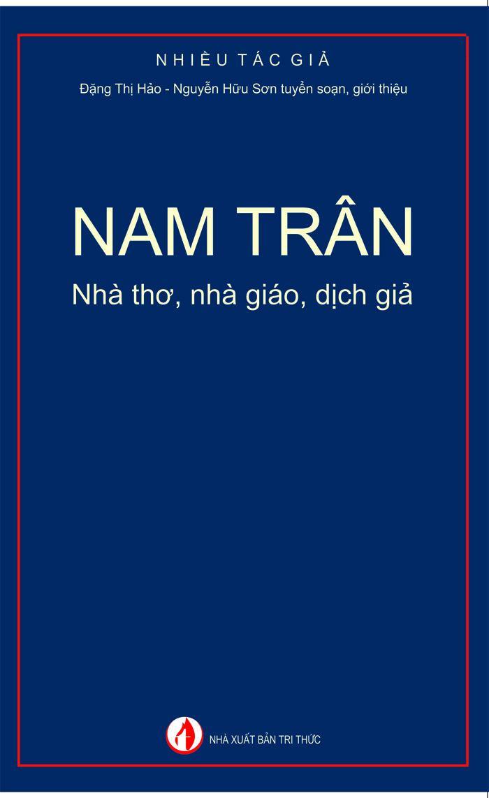 Nam Trân: nhà thơ, nhà giáo, dịch giả