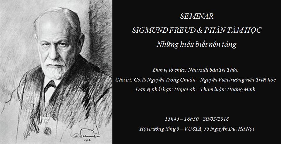 SEMINAR: Sigmund Freud và Phân tâm học - Những hiểu biết nền tảng