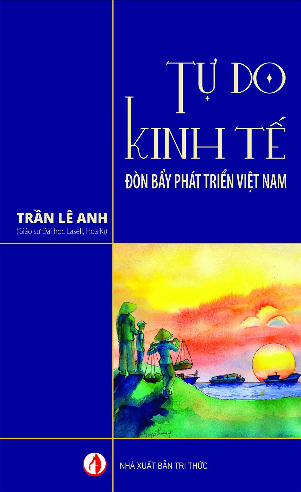Tự do kinh tế - Đòn bẩy phát triển Việt Nam