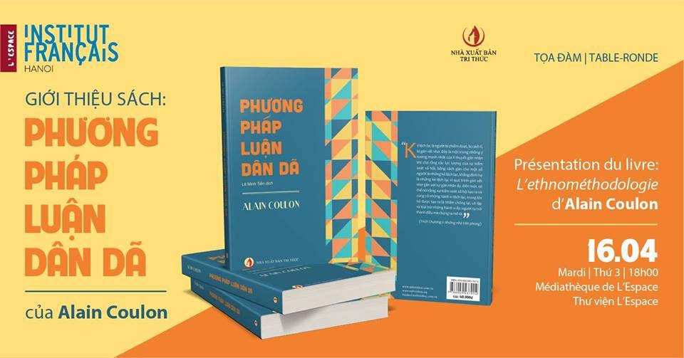 Tọa đàm giới thiệu sách PHƯƠNG PHÁP LUẬN DÂN DÃ của ALAIN COULONG