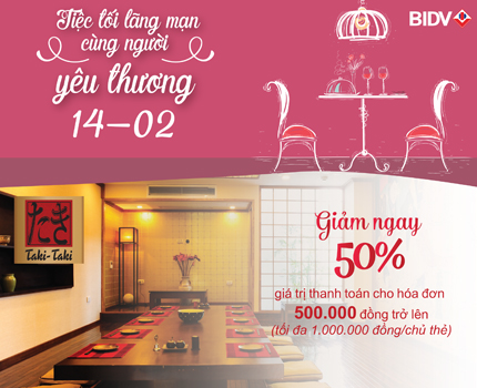 Happy Valentine Day: Giảm giá trực tiếp 50% giá trị thanh toán dành cho chủ thẻ tín dụng quốc tế BIDV