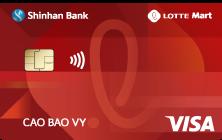 Thẻ Tín Dụng Quốc Tế Shinhan – Lotte Mart, Thẻ tín dụng cá nhân, Thẻ tín dụng Shinhanbank cá nhân, Visa Shinhanbank