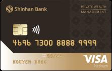 Thẻ tín dụng quốc tế Shinhan Visa PWM Hạng Bạch Kim