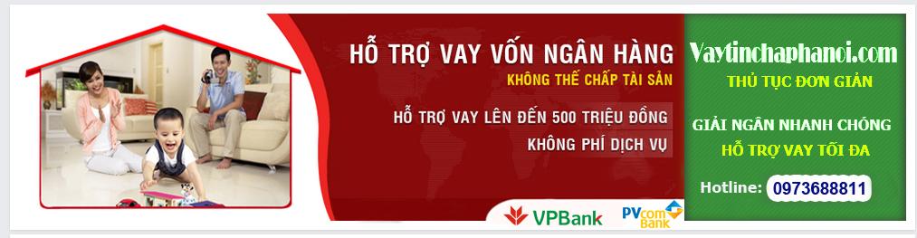 Vay tín chấp tại Hà Nội, Vay tín chấp ngân hàng VPBank, Vay tín chấp ngân hàng PVBank