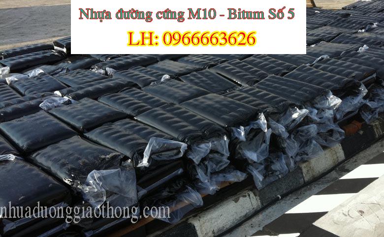 nhựa đường cứng M10 - bitum 5