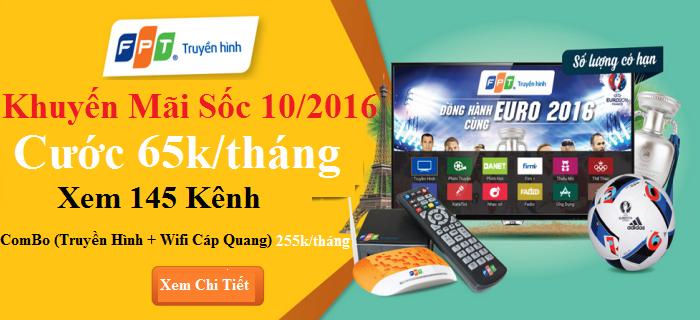 Truyền Hình FPT Biên Hòa Khuyến mãi tháng 10/2016