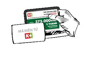 Nạp thẻ gia hạn K+ bằng thẻ cào điện tử