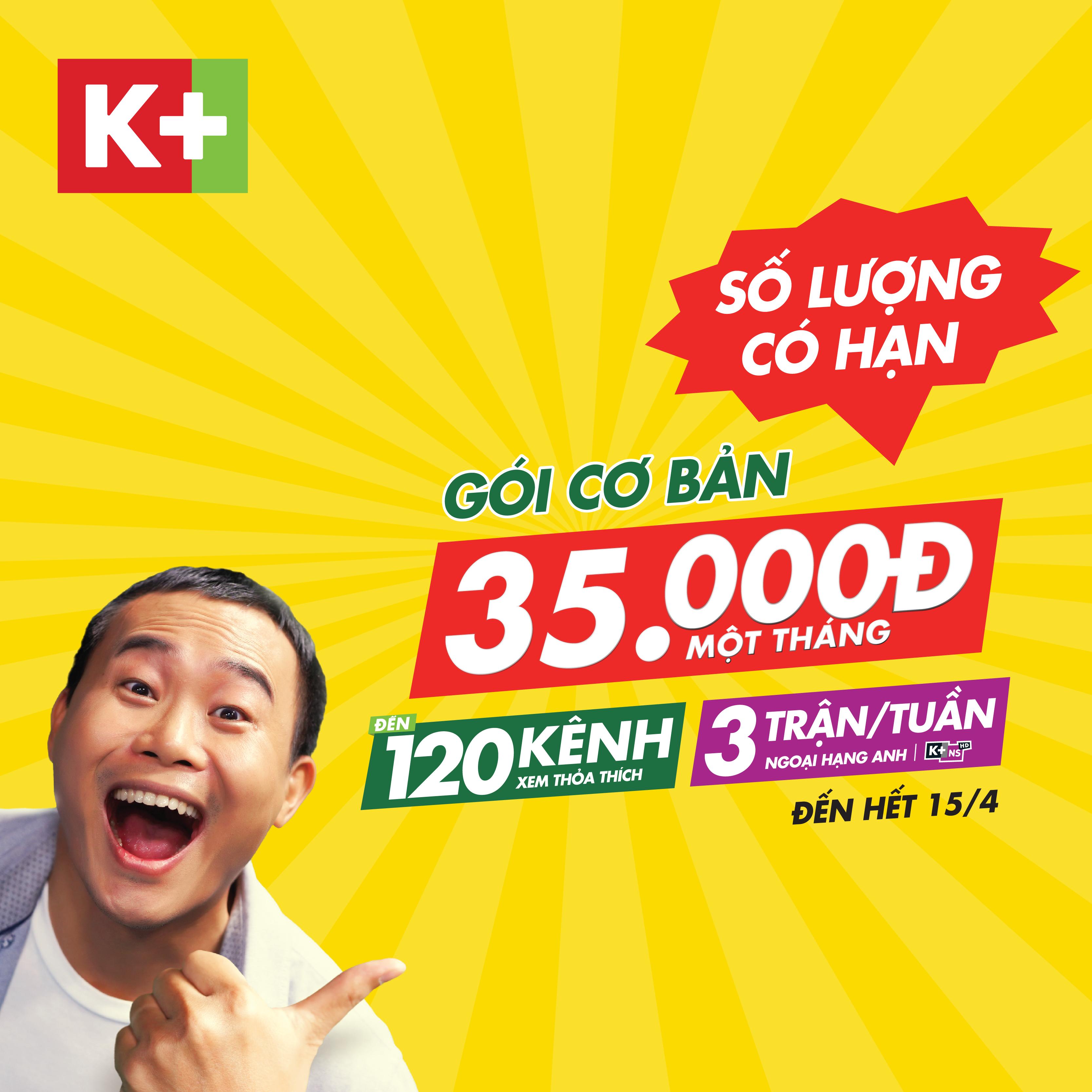 Lắp truyền hình K+ gói cơ bản chỉ 35,000đ