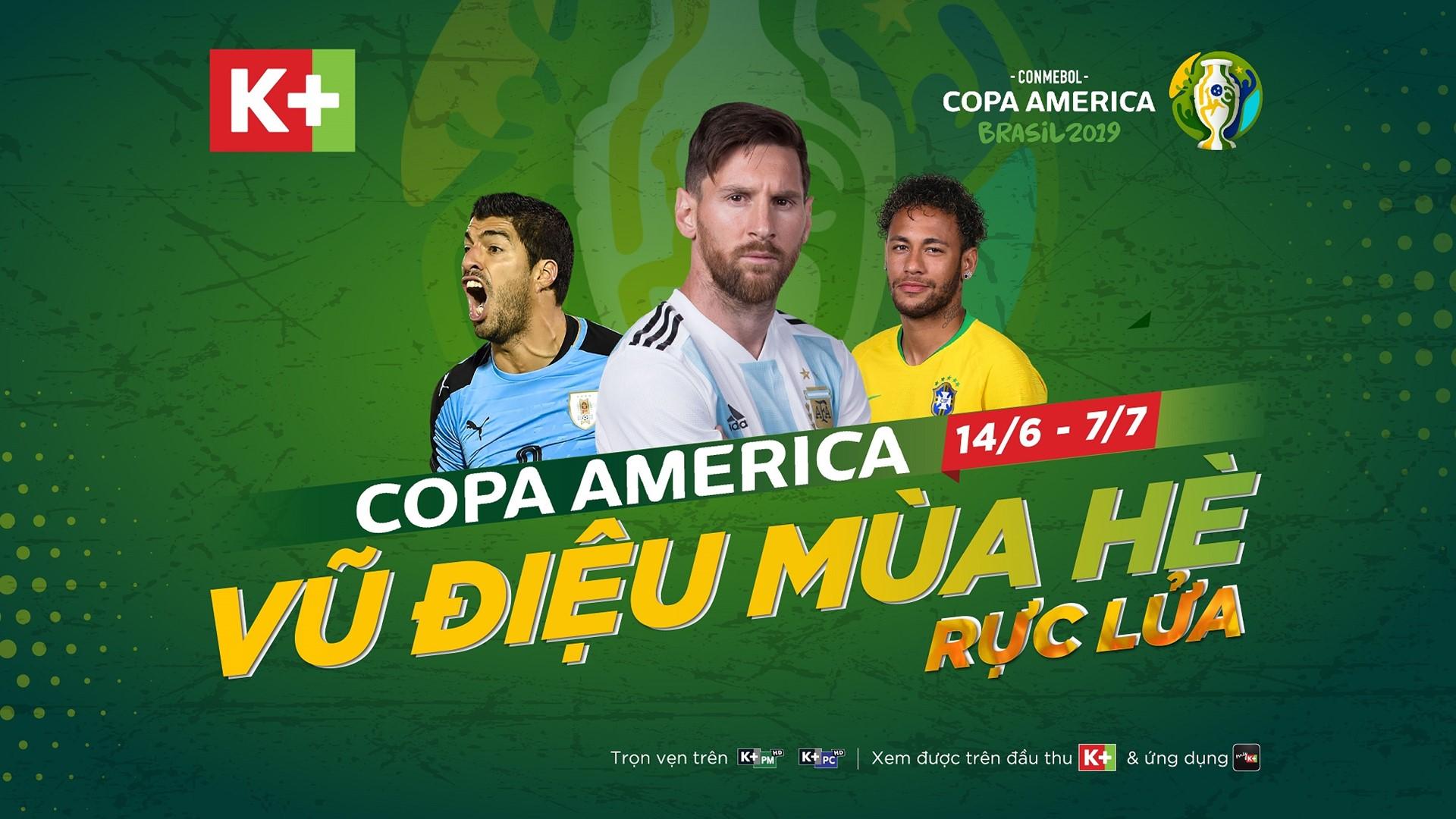 Lắp đặt K+ tháng 6 xem ngay Copa America 2019