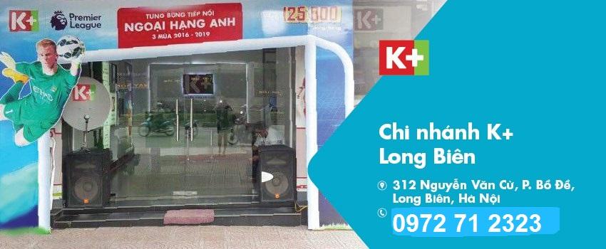 Lắp đặt K+ tại quận Long Biên, Hà Nội