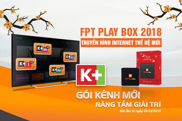 FPT PLay Box cập nhật 4 kênh K+ trên hệ thống