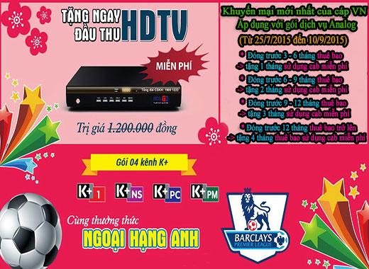 Khuyến mại HOT tháng 7/2015 từ truyền hình cáp Việt Nam