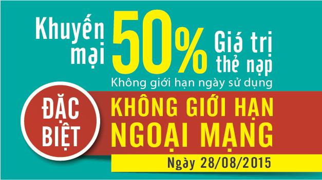 Duy nhất tại Viettel: Khuyến mại 50% thẻ nạp không giới hạn ngoại mạng