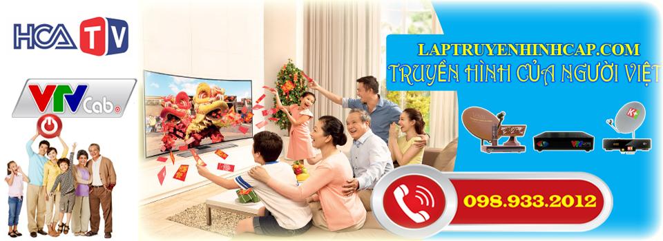 Lắp truyền hình cáp, lắp truyền hình an viên, lắp truyền hình k+, lắp truyền hình vtc