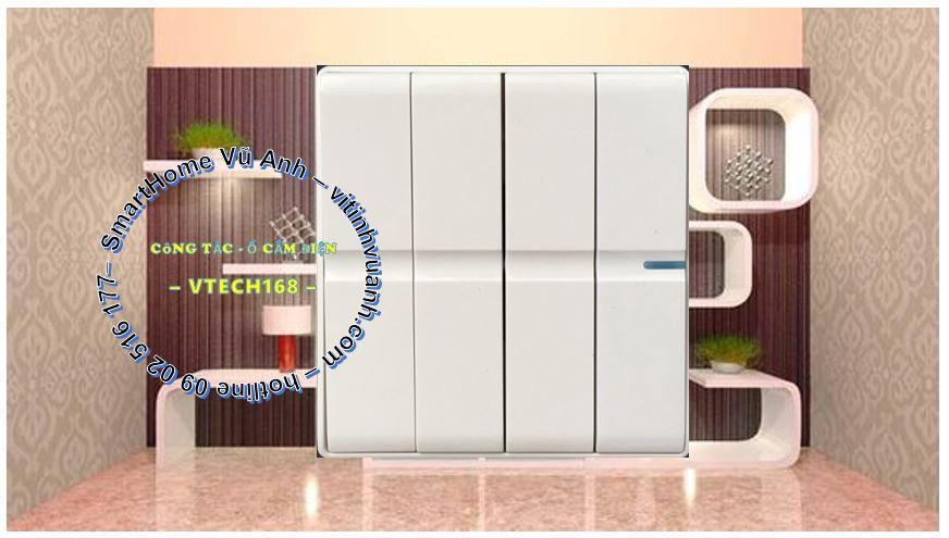 CÔNG TẮC BỐN SC04 - 1 CHIỀU - VTECH168