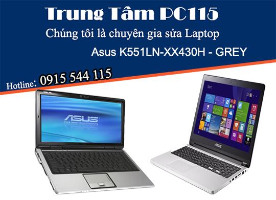 sua laptop asus K551LN-XX430H-GREY