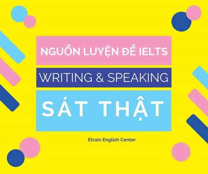 NGUỒN ĐỀ IELTS WRITING & SPEAKING SÁT NHẤT VỚI THI THẬT (free download)