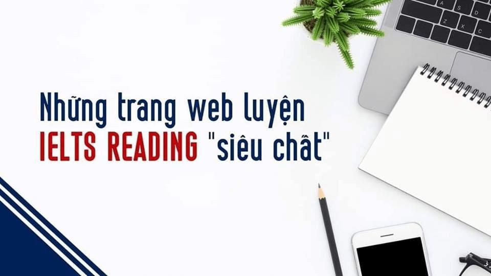"""Những trang web miễn phí luyện Reading IELTS""""siêu chất"""""""