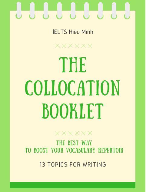 TÀI LIỆU HỌC TỪ VỰNG CHỌN LỌC - THE COLLOCATION BOOKLET